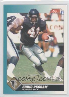 1991 Score Rookie & Traded - [Base] #70T - Erric Pegram
