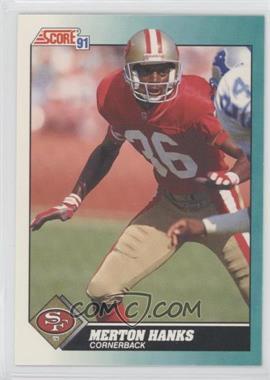 1991 Score Rookie & Traded - [Base] #78T - Merton Hanks