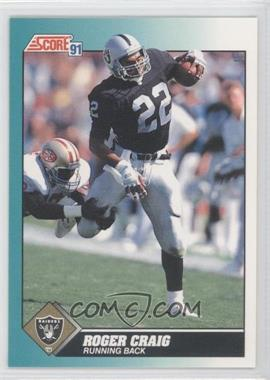 1991 Score Rookie & Traded - [Base] #7T - Roger Craig