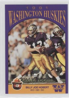 1991 Smokey Bear Washington Huskies - [Base] #N/A - Billy Joe Hobert