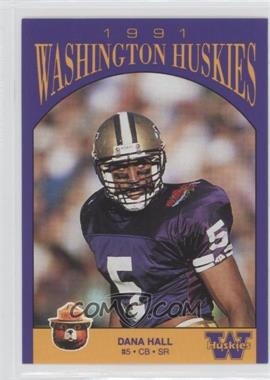 1991 Smokey Bear Washington Huskies - [Base] #N/A - Dana Hall