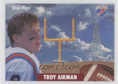 1991 Star Pics - [Base] #50 - Troy Aikman