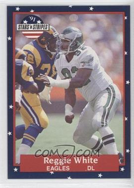 1991 Stars 'n Stripes - [Base] #100 - Reggie White