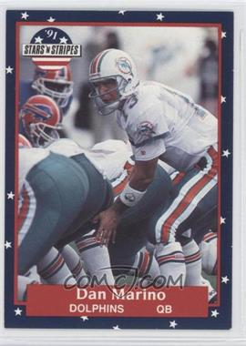 1991 Stars 'n Stripes - [Base] #40 - Dan Marino