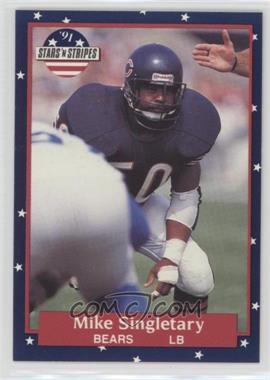 1991 Stars 'n Stripes - [Base] #68 - Mike Singletary