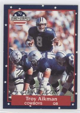 1991 Stars 'n Stripes - [Base] #69 - Troy Aikman