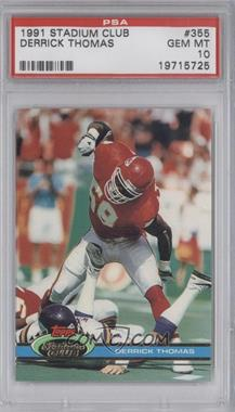 1991 Topps Stadium Club - [Base] #355 - Derrick Thomas [PSA 10]