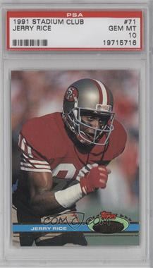 1991 Topps Stadium Club - [Base] #71 - Jerry Rice [PSA 10]