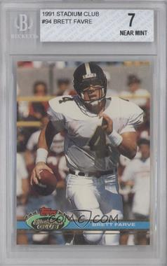 1991 Topps Stadium Club - [Base] #94 - Brett Favre [BGS 7]