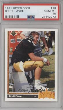1991 Upper Deck - [Base] #13 - Brett Favre [PSA 10]