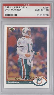 1991 Upper Deck - [Base] #255 - Dan Marino [PSA 10]