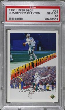 1991 Upper Deck - [Base] #34 - Dan Marino, Mark Clayton [PSA 10]