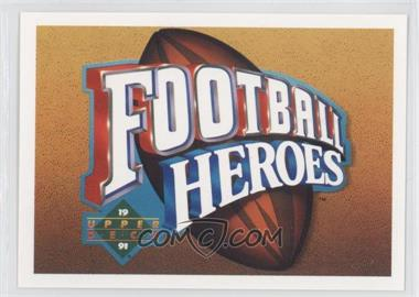 1991 Upper Deck - Football Heroes - Joe Montana #N/A - Joe Montana