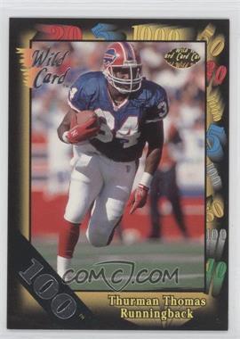 1991 Wild Card - [Base] - 100 Stripe #135 - Thurman Thomas