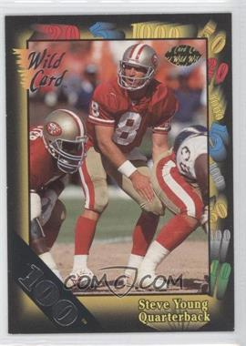 1991 Wild Card - [Base] - 100 Stripe #86 - Steve Young