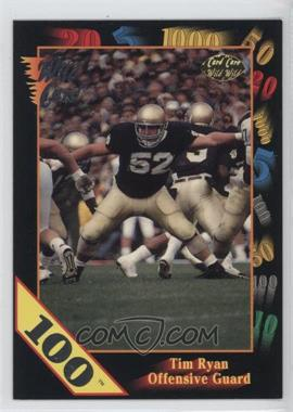 1991 Wild Card Draft - [Base] - 100 Stripe #92 - Tim Ryan
