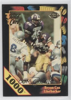 1991 Wild Card Draft - [Base] - 1000 Stripe #115 - Bryan Cox