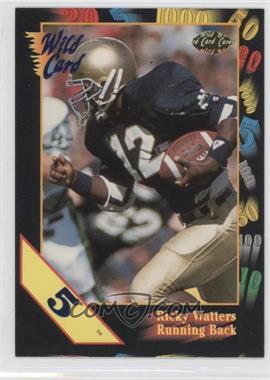 1991 Wild Card Draft - [Base] - 5 Stripe #56 - Ricky Watters
