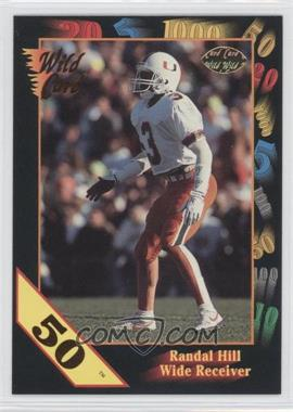 1991 Wild Card Draft - [Base] - 50 Stripe #104 - Randal Hill