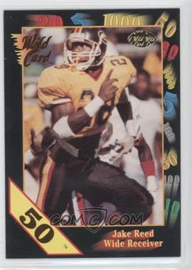 1991 Wild Card Draft - [Base] - 50 Stripe #141 - Jake Reed