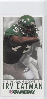 1992 GameDay - [Base] #201 - Irv Eatman