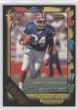 1992 Wild Card Super Bowl Card Show III - [Base] - 1000 Stripe #126 F - Thurman Thomas