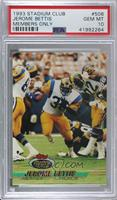 Members Choice - Jerome Bettis [PSA 10 GEM MT]