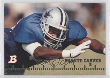 1994 Bowman - [Base] #21 - Shante Carver