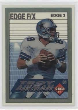 1994 Collector's Edge - Edge F/X - Silver #EDGE 3 - Troy Aikman