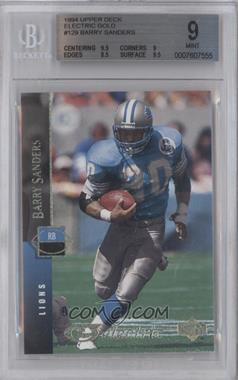 1994 Upper Deck - [Base] - Electric Gold #129 - Barry Sanders [BGS 9]