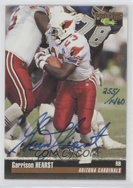 1995 Classic Pro Line - Autographs #GAHE - Garrison Hearst /1460