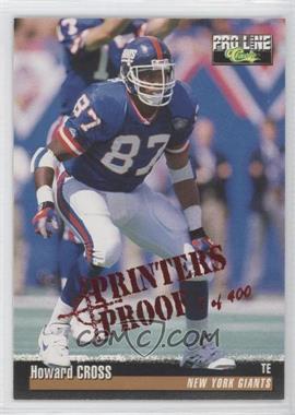 1995 Classic Pro Line - [Base] - Printers Proof #253 - Howard Cross /400