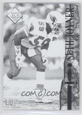 1995 Collector's Edge Excalibur - [Base] - Black and White Front #78 - Seth Joyner