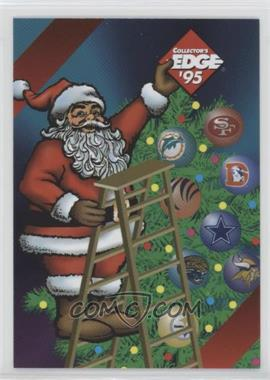 1995 Santa Claus - [Base] #CE - Santa Claus (Collector's Edge)