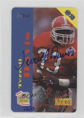 1995 Signature Rookies Auto-Phonex - $2 Phone Cards - Autographs [Autographed] #19 - Terrell Davis /3750