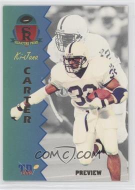 1995 Signature Rookies Prime - TD Club Previews #P-1 - Ki-Jana Carter