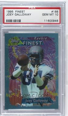 1995 Topps Finest - [Base] #166 - Joey Galloway [PSA 10 GEM MT]