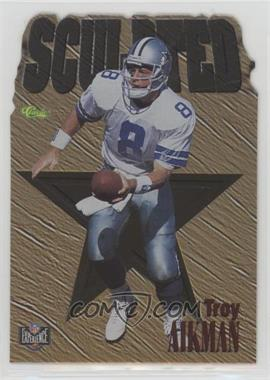 1996 Classic NFL Experience - Sculpted #S5 - Troy Aikman