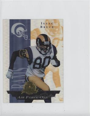 1996 Collector's Edge President's Reserve - Air Force One - Jumbo #29 - Isaac Bruce /1300