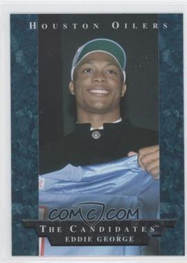1996 Collector's Edge President's Reserve - The Candidates #12 - Eddie George