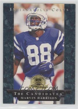 1996 Collector's Edge President's Reserve - The Candidates #13 - Marvin Harrison
