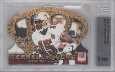 1996 Pacific Crown Royale - [Base] #CR-39 - Terrell Owens [BGS 9]