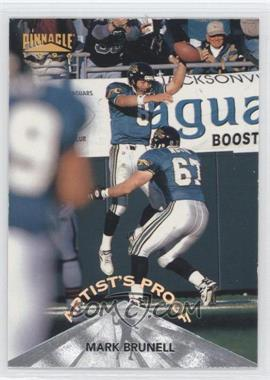 1996 Pinnacle - [Base] - Artist's Proof #108 - Mark Brunell