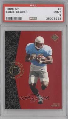 1996 SP - [Base] #5 - Eddie George [PSA 9]