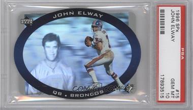 1996 SPx - [Base] #15 - John Elway [PSA10]