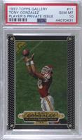Tony Gonzalez [PSA 10 GEM MT] #/250