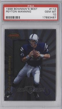 1998 Bowman's Best - [Base] #112 - Peyton Manning [PSA 10 GEM MT]