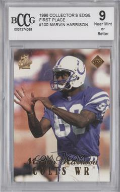 1998 Collector's Edge 1st Place - [Base] #100 - Marvin Harrison [ENCASED]