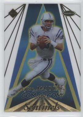 1998 Collector's Edge Masters - Sentinels #S8 - Peyton Manning /500