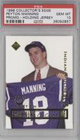 Peyton Manning (Holding jersey) [PSA10GEMMT]